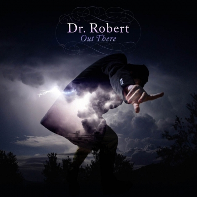 Dr. Robert - Out There (2016)