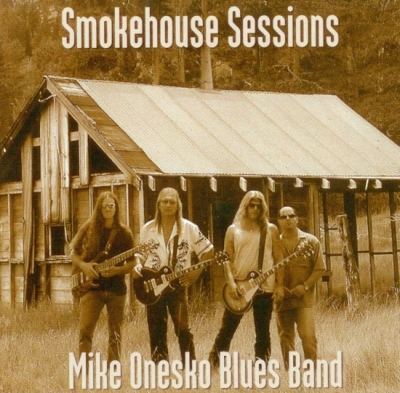 Mike Onesko Blues Band - Smokehouse Sessions (2004)
