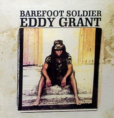 Eddy Grant - Barefoot Soldier (1990)