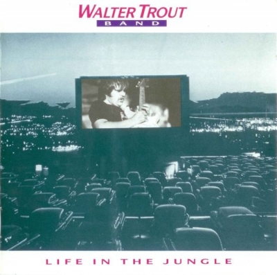Walter Trout Band – Life in the Jungle (1990)