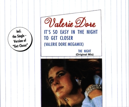 Valerie Dore - It's So Easy In The Night To Get Closer (Valerie Dore Megamix) / The Night