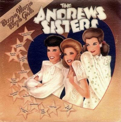 The Andrews Sisters - Boogie Woogie Bugle Girls (Compilation) (1973)