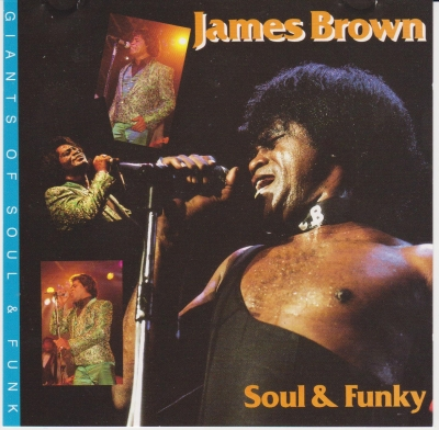 James Brown ‎– Soul & Funky (A collection of live recordings) (19??) (CD - Rip)