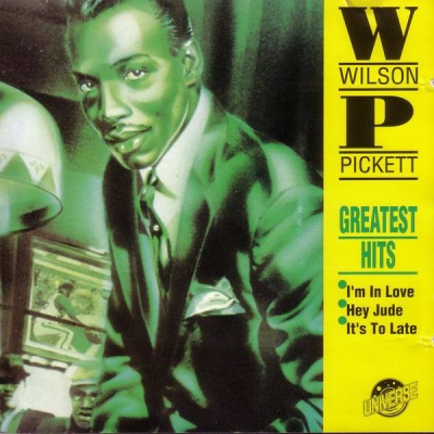 Wilson Pickett ‎– Greatest Hits (год - ??) (CD - Rip)