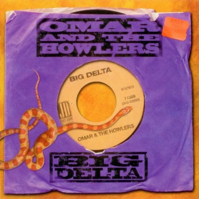 Omar and the Howlers – Big Delta (2001)