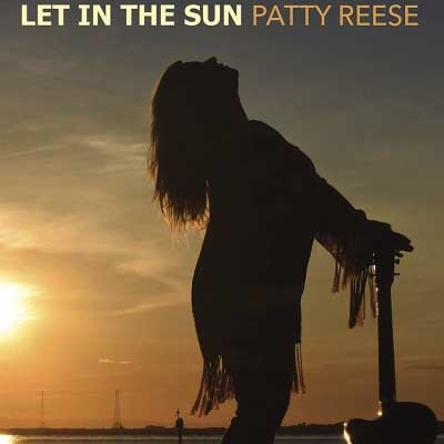Patty Reese - Let In The Sun (2017)