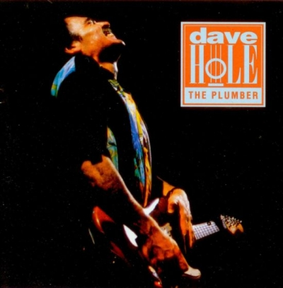 Dave Hole – The Plumber (1992)