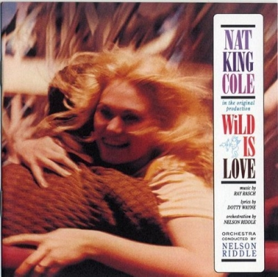 Nat King Cole - Wild is love (1960)