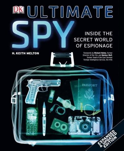 Ultimate Spy. Inside the Secret World of Espionage. 3 edition