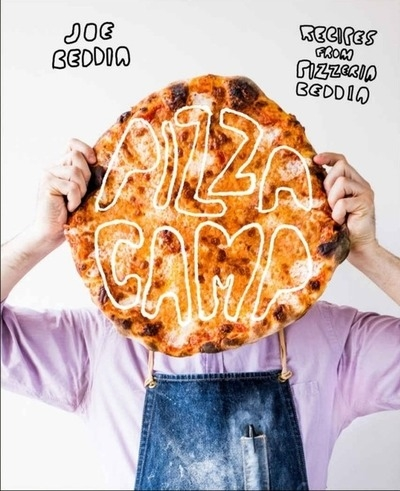 Pizza Camp: Recipes from Pizzeria Beddia