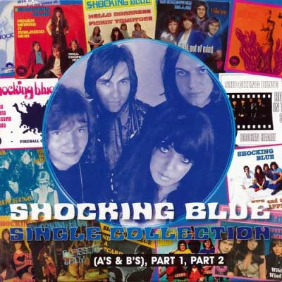 Shocking Blue - Singles Collection A's And B's (2CD, 2017)