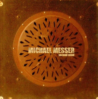 Michael Messer – Second Mind (2002)