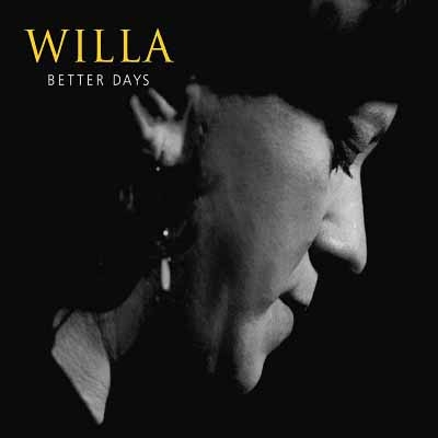 Willa - Better Days (2017)