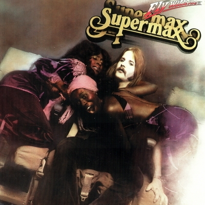 Supermax - Fly With Me (1979)[1993]