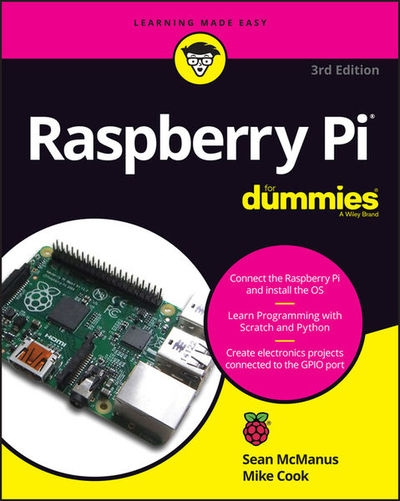 Raspberry Pi For Dummies, 3rd Edition