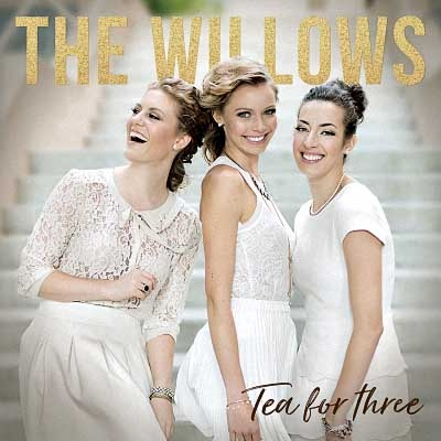 The Willows - Tea for Three (2017)