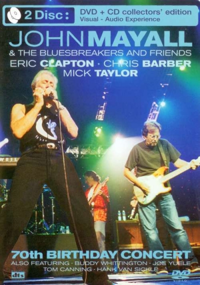 John Mayall and Friends – 70th Birthday Concert: Collector's Edition (2003)