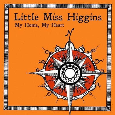 Little Miss Higgins - My Home, My Heart (2017)
