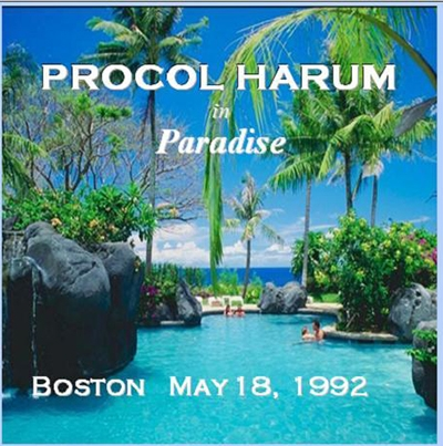 Procol Harum - In Paradise - 1992-05-18 - Boston, Mass