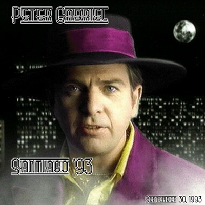 Peter Gabriel - 1993-09-29 - Santiago, Chile [2 CD FM]