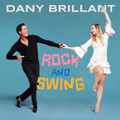 Dany Brillant - Rock and Swing (2018)