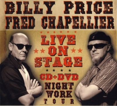 Fred Chapellier & Billy Price - Live On Stage: Night Work Tour (2010)