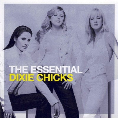 Dixie Chicks - The Essential (2010) [2xCD]