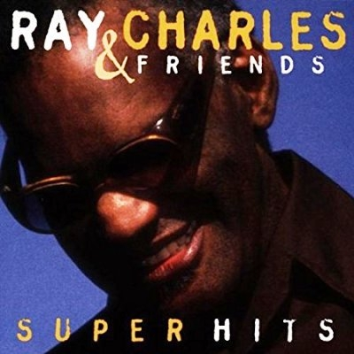 Ray Charles & Friends - Super Hits (1998)