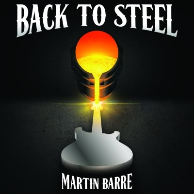 Martin Barre (Jethro Tull) - Back to Steel (2015)