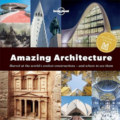 A Spotters Guide to Amazing Architecture