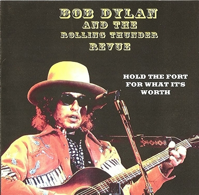 Bob Dylan - 1976-05-16 - Rolling Thunder Review - Fort Worth, Texas [2 CD bootleg]