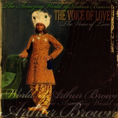 The Amazing World of Arthur Brown - The Voice of Love (2007)
