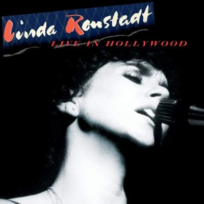 Linda Ronstadt – Live In Hollywood (2019)