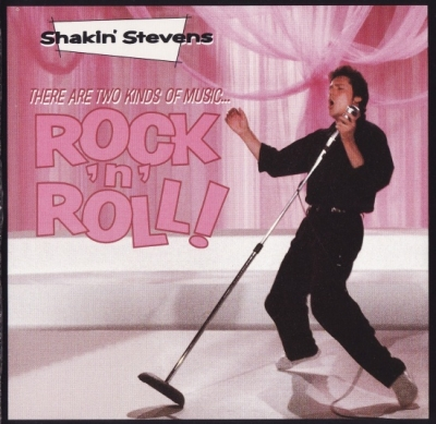 Shakin' Stevens – There Are Two Kinds of Music … Rock'n'Roll! (1990)