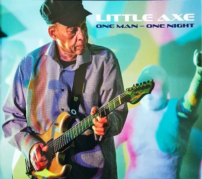 Little Axe - One Man-One Night (2016)