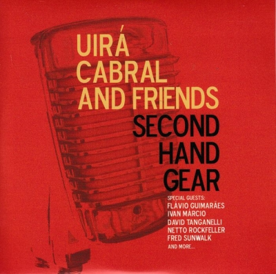 Uira Cabral and Friends - Second Hand Gear (2015)