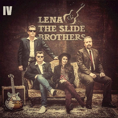 Lena & The Slide Brothers - IV (2019)