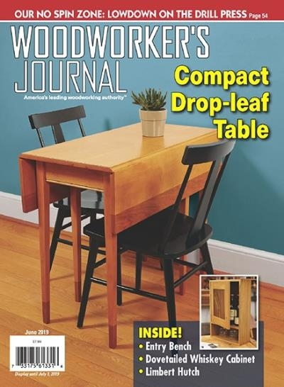 Woodworker's Journal - June 2019