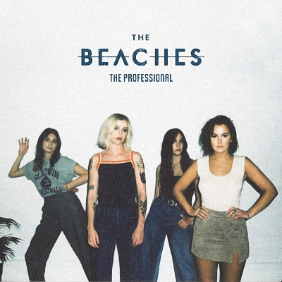 The Beaches - The Professional (2019) [EP]