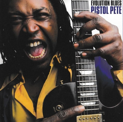Pistol Pete - Evolution Blues (2008)