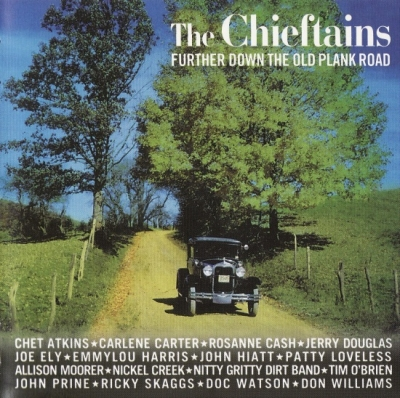The Chieftains – Further Down the Old Plank Road (2003)
