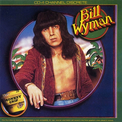Bill Wyman - Monkey Grip (1974)