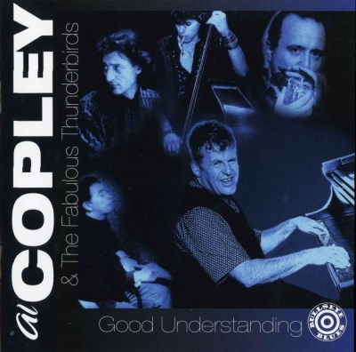 Al Copley & The Fabulous Thunderbirds - Good Understanding (1993)