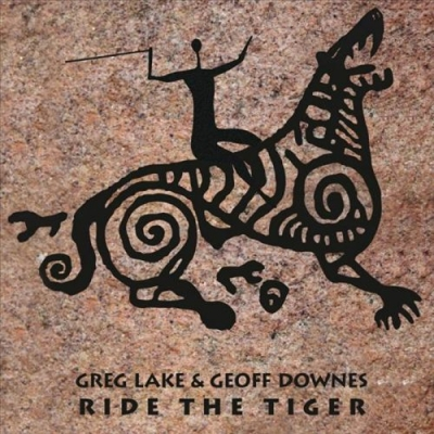 Greg Lake & Geoff Downes - Ride The Tiger (2015)