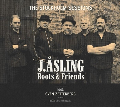J. Asling Roots & Friends - The Stockholm Sessions feat. Sven Zetterberg (2015)