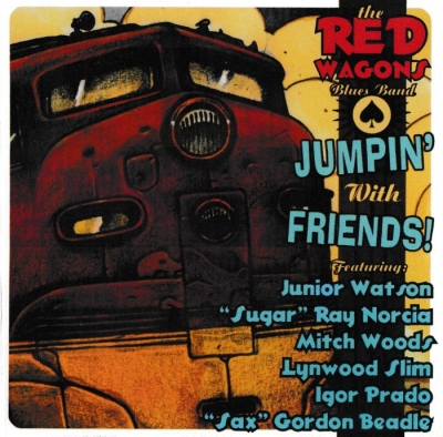 The Red Wagons Blues Band - Jumpin' With Friends! (2009)