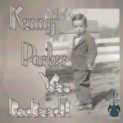 Kenny Parker - Yes Indeed! (2014)