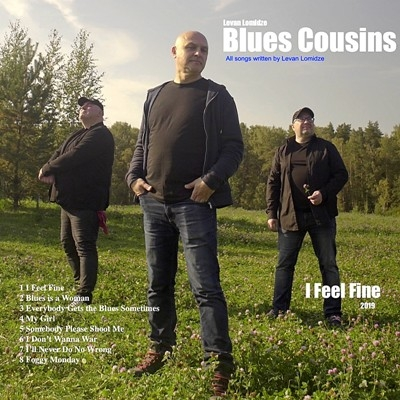 Levan Lomidze & The Blues Cousins - I Feel Fine (2019)